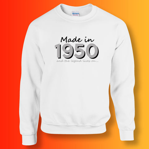 Made In 1950 and The Legend Lives On Sweater White