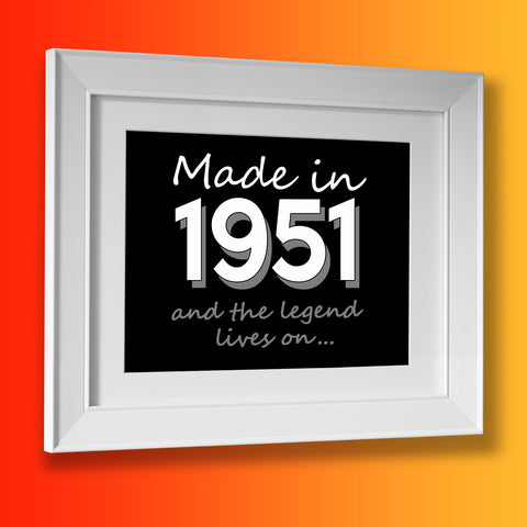 Made In 1951 and The Legend Lives On Framed Print Brick Red