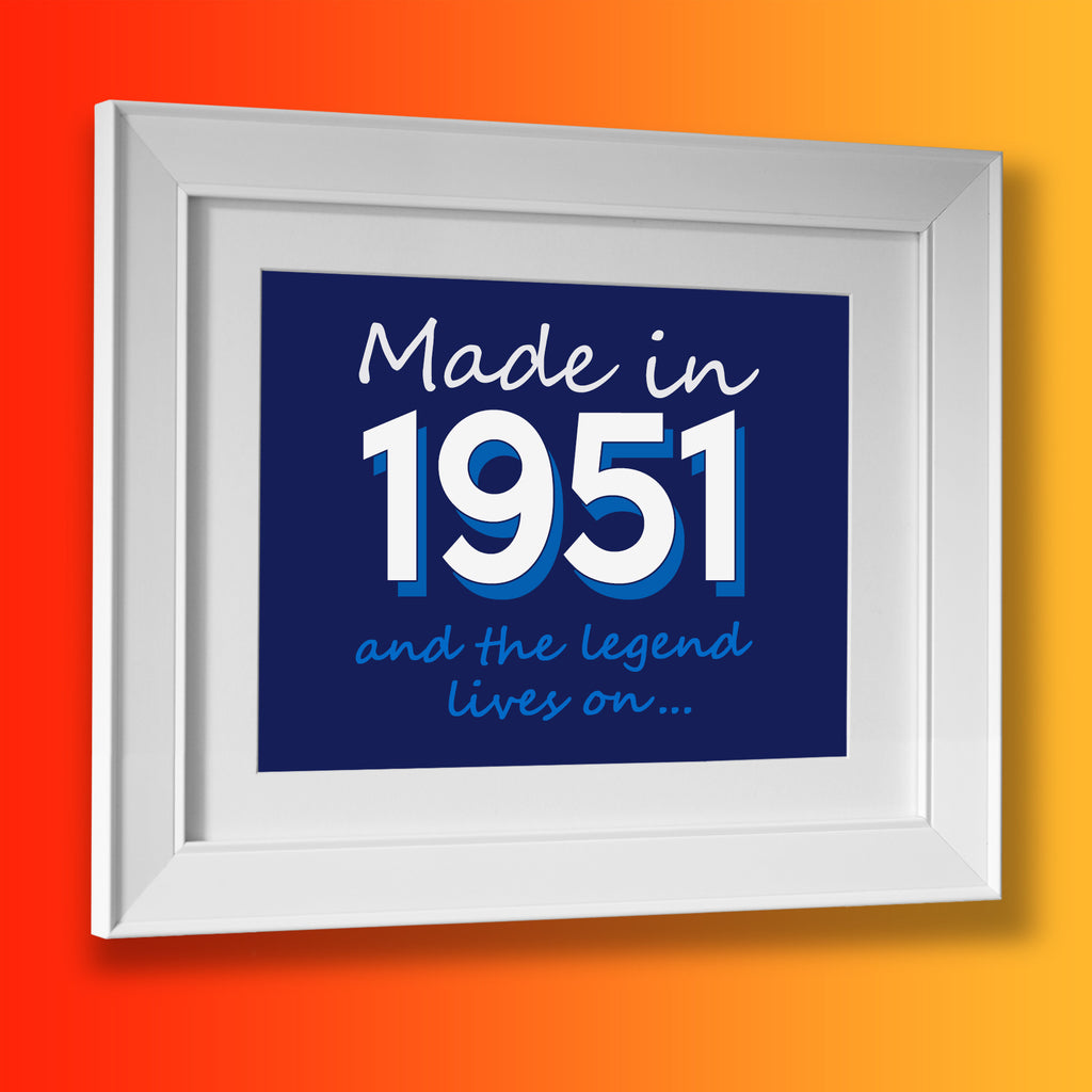 Made In 1951 and The Legend Lives On Framed Print Navy