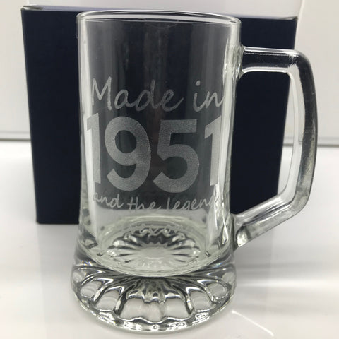 Made In 1951 and The Legend Lives On Glass Tankard