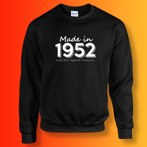 Made In 1952 and The Legend Lives On Sweater Black