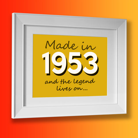 Made In 1953 and The Legend Lives On Framed Print Sunflower