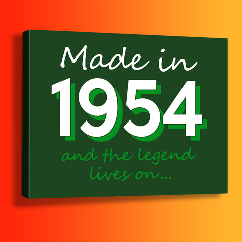 Made In 1954 and The Legend Lives On Canvas Print Bottle Green