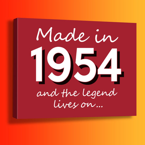 Made In 1954 and The Legend Lives On Canvas Print Brick Red