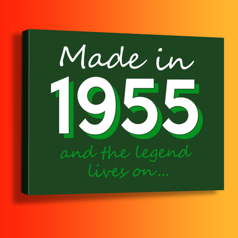 Made In 1955 and The Legend Lives On Canvas Print Bottle Green