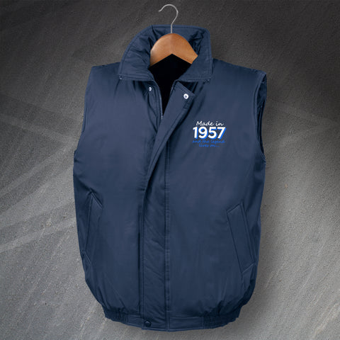 1957 Bodywarmer Padded Embroidered Made in 1957 and The Legend Lives On