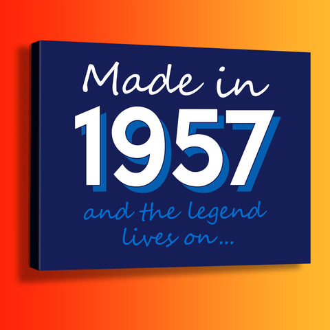 Made In 1957 and The Legend Lives On Canvas Print Navy