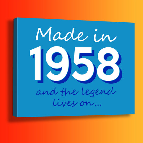 Made In 1958 and The Legend Lives On Canvas Print Azure