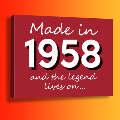 Made In 1958 and The Legend Lives On Canvas Print Brick Red
