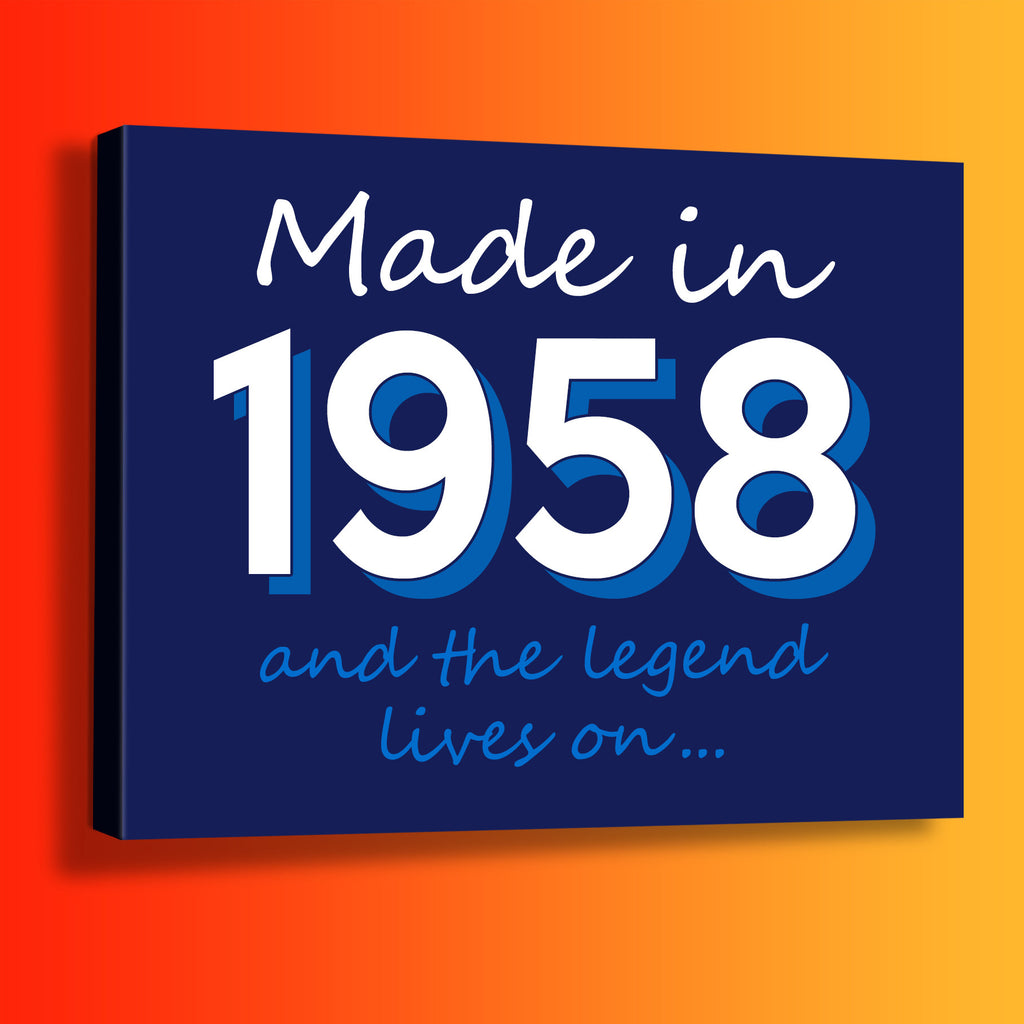 Made In 1958 and The Legend Lives On Canvas Print Navy