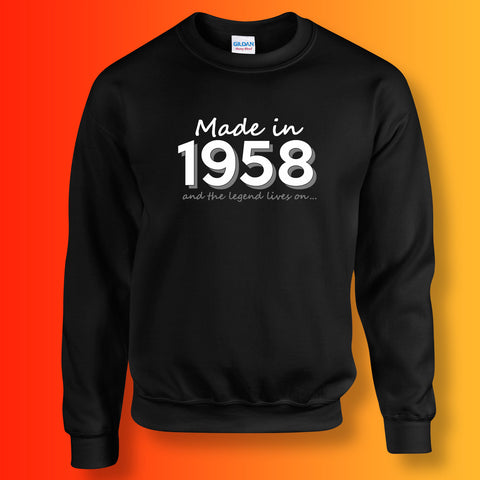Made In 1958 and The Legend Lives On Sweater Black