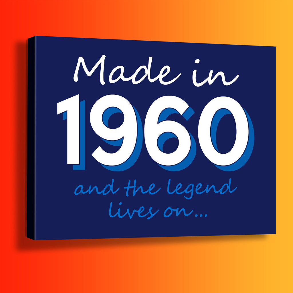 Made In 1960 and The Legend Lives On Canvas Print Navy