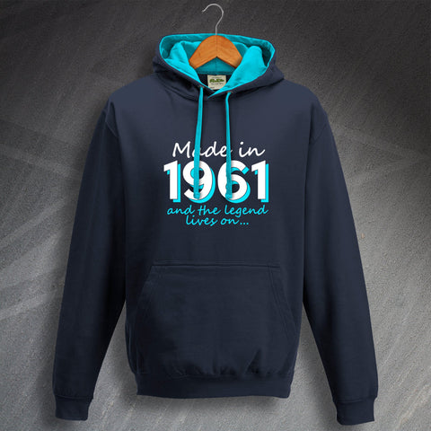 1961 Hoodie Contrast Made in 1961 and The Legend Lives On