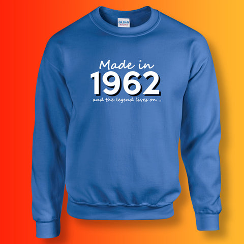 Made In 1962 and The Legend Lives On Sweater Royal Blue