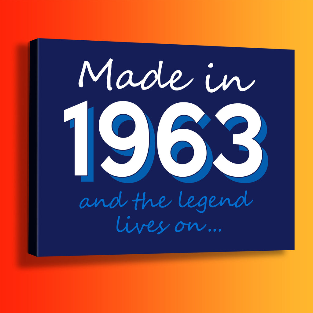 Made In 1963 and The Legend Lives On Canvas Print Navy
