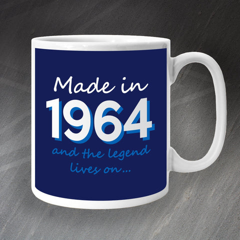 1964 Mug Made in 1964 and The Legend Lives On