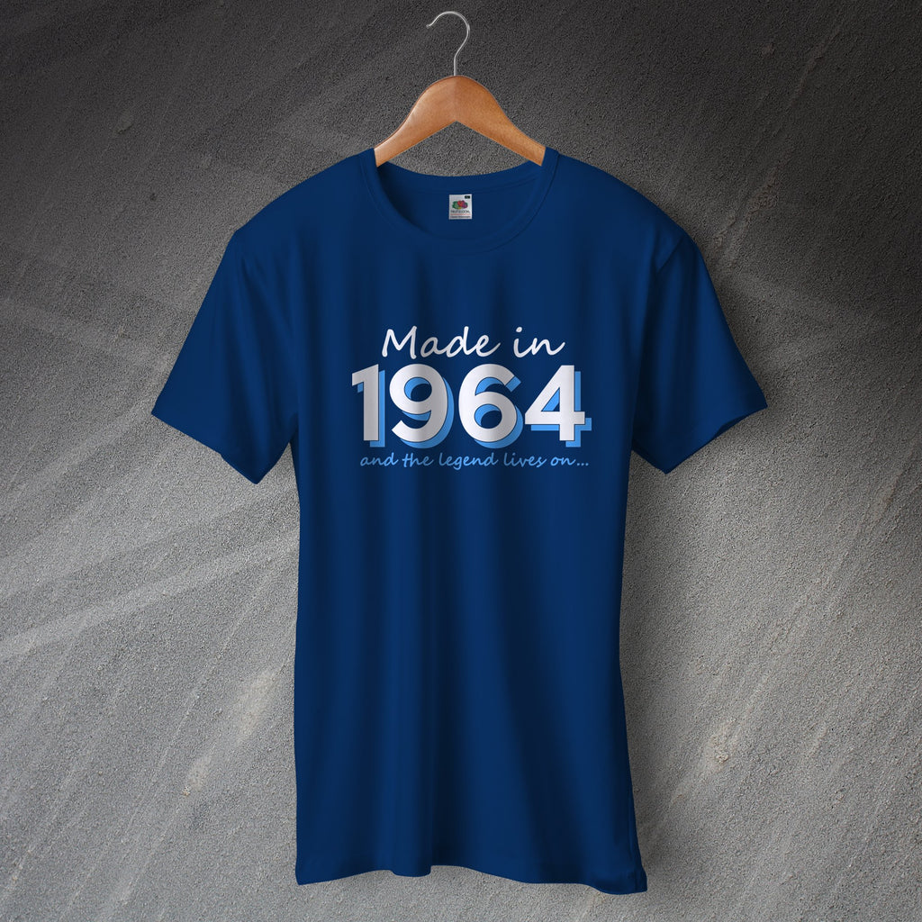 Made in 1964 and The Legend Lives on T-Shirt
