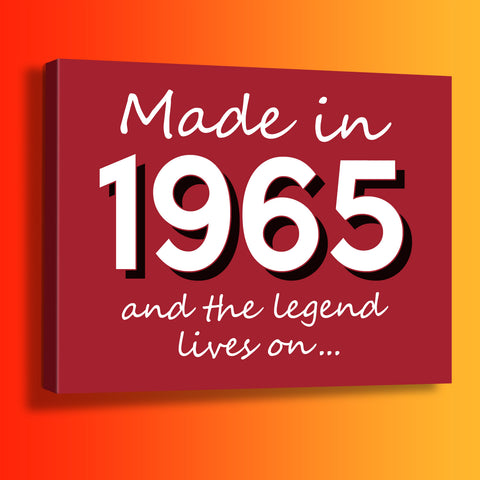 Made In 1965 and The Legend Lives On Canvas Print Brick Red