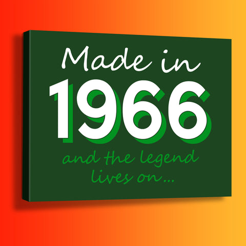 Made In 1966 and The Legend Lives On Canvas Print Bottle Green