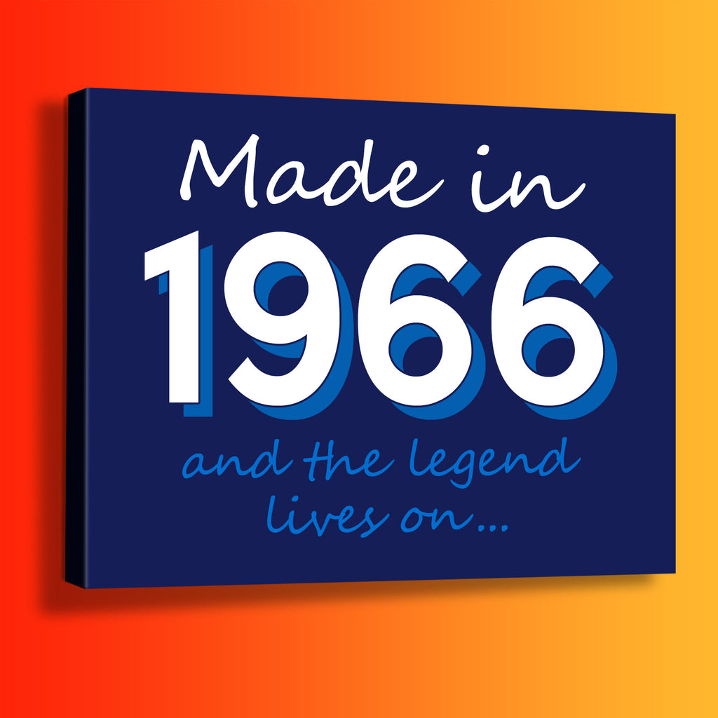 Made In 1966 and The Legend Lives On Canvas Print Navy