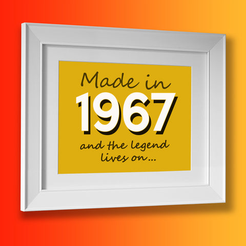 Made In 1967 and The Legend Lives On Framed Print Sunflower