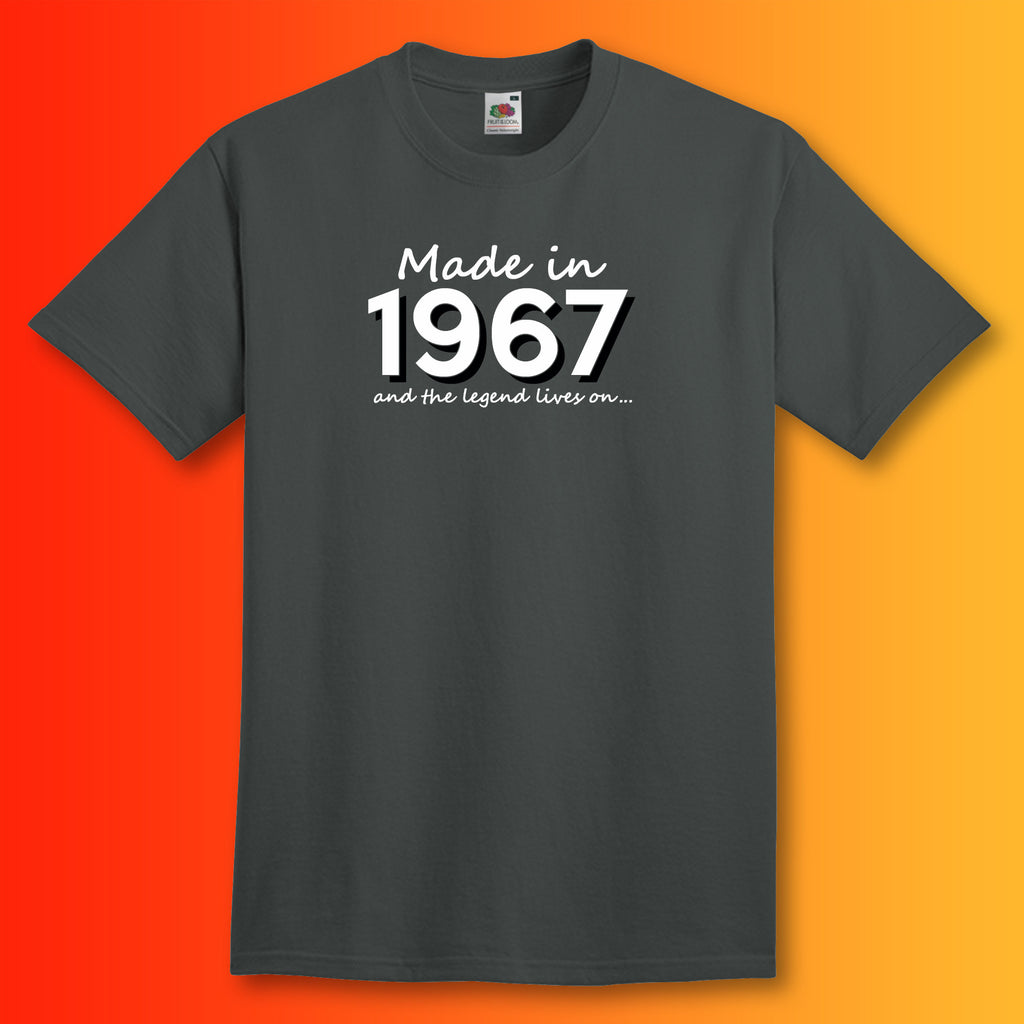 Made in 1967 and the legend lives on t shirt for Made in t shirts