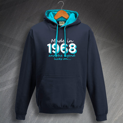 1968 Hoodie Contrast Made in 1968 and The Legend Lives On
