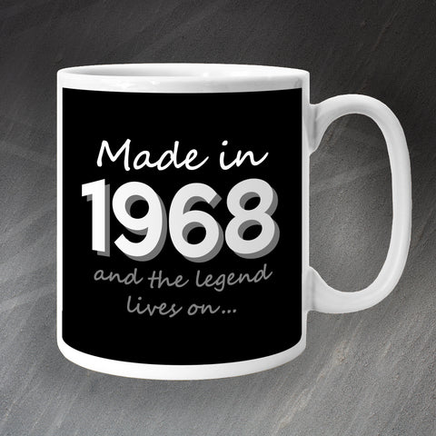 Made in 1968 and The Legend Lives On Mug