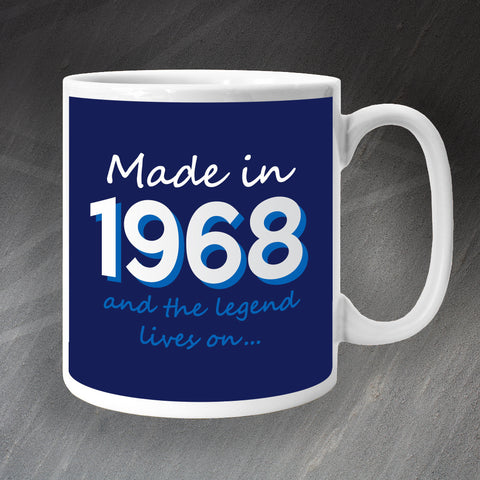 1968 Mug Made in 1968 and The Legend Lives On