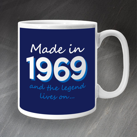 1969 Mug Made in 1969 and The Legend Lives On