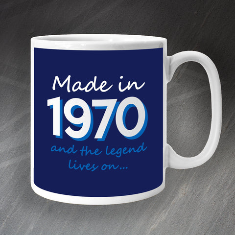 1970 Mug Made in 1970 and The Legend Lives On