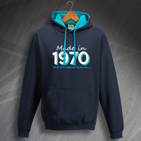 1970 Hoodie Contrast Made in 1970 and The Legend Lives On