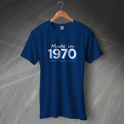 1970 T-Shirt Made in 1970 and The Legend Lives On