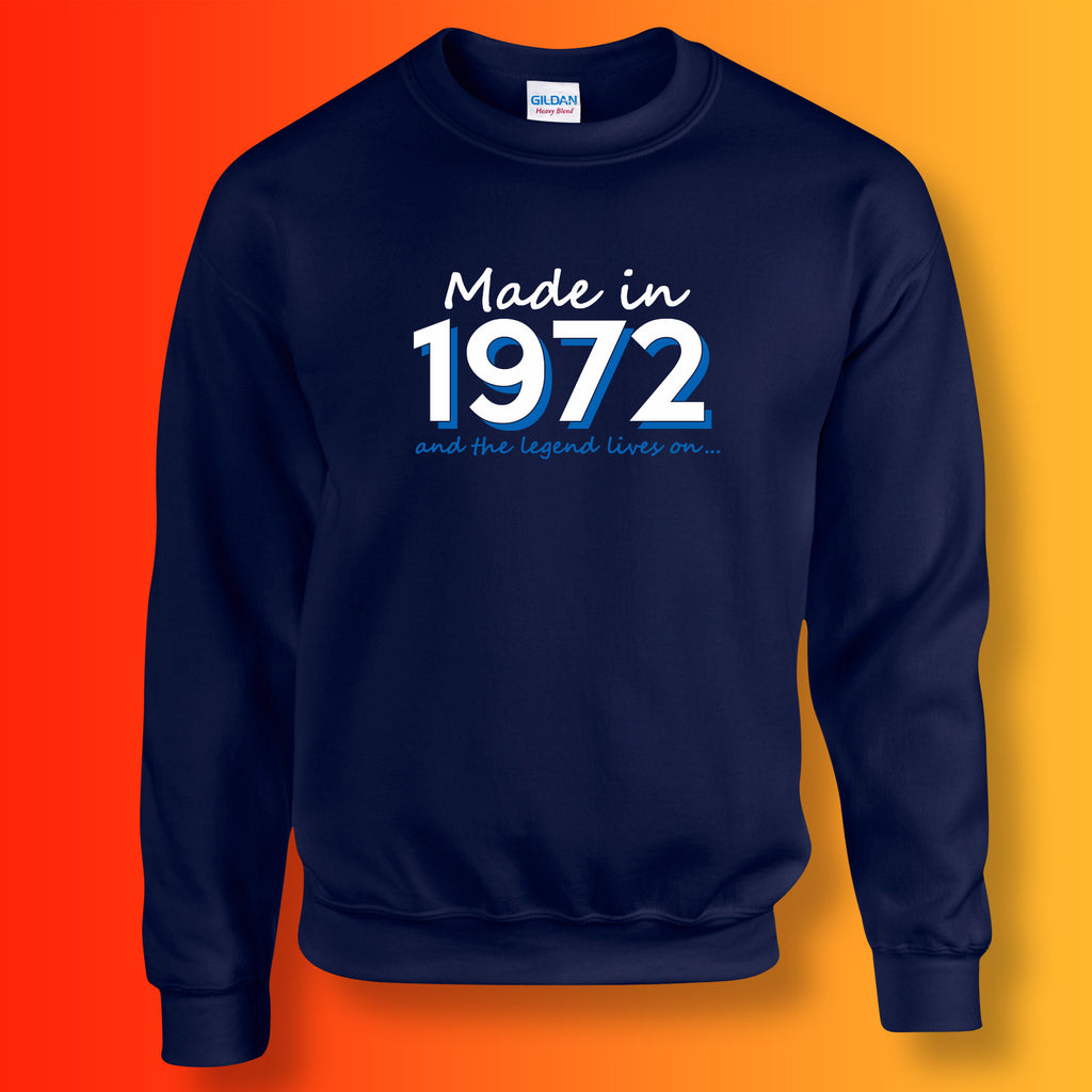 Made In 1972 and The Legend Lives On Sweater Navy