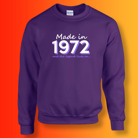 Made In 1972 and The Legend Lives On Sweater Purple