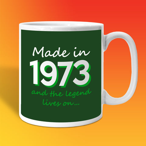 Made In 1973 and The Legend Lives On Bottle Green