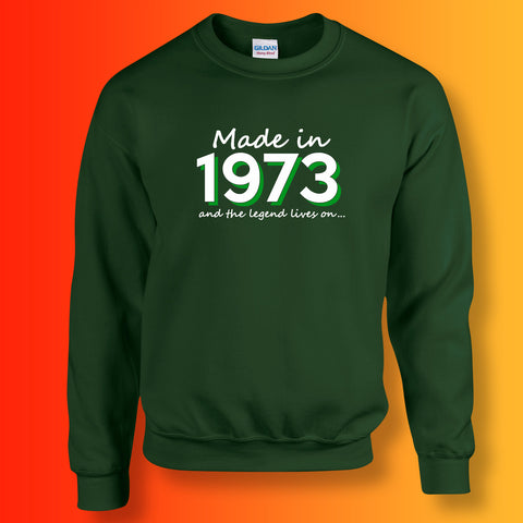 Made In 1973 and The Legend Lives On Sweater Bottle Green