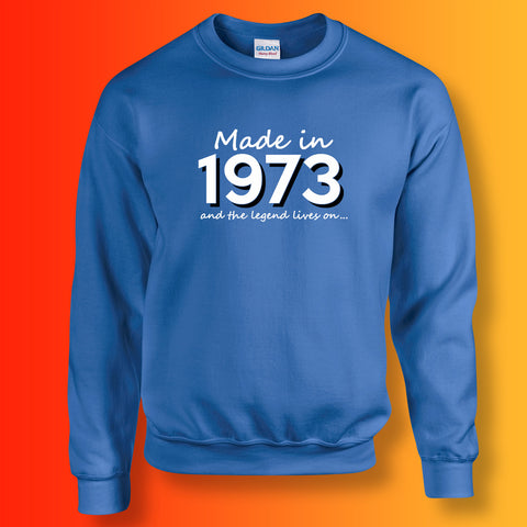Made In 1973 and The Legend Lives On Sweater Royal Blue