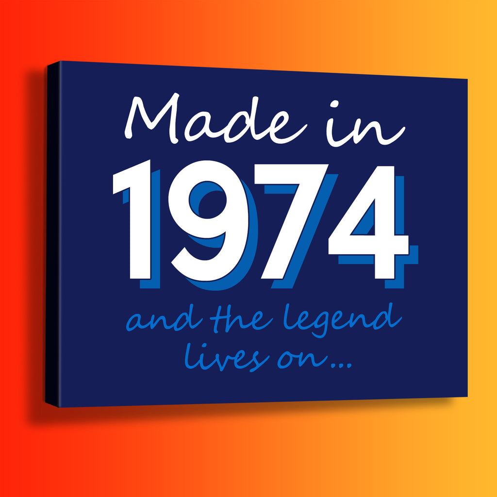 Made In 1974 and The Legend Lives On Canvas Print Navy