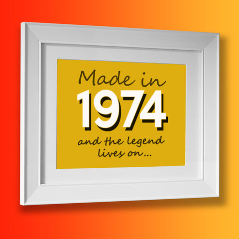 Made In 1974 and The Legend Lives On Framed Print Sunflower