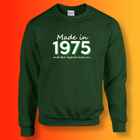 Made In 1975 and The Legend Lives On Sweater Bottle Green