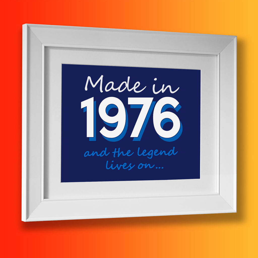 Made In 1976 and The Legend Lives On Framed Print Navy