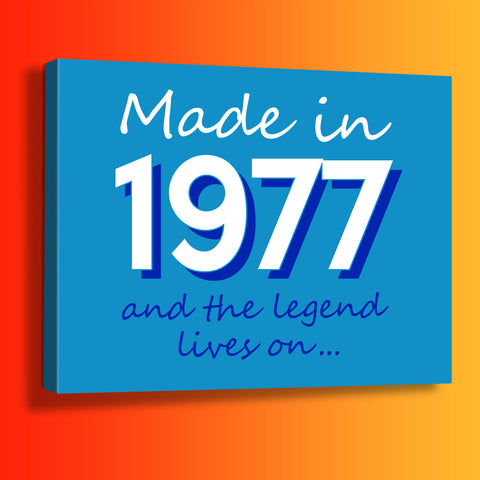 Made In 1977 and The Legend Lives On Canvas Print Azure