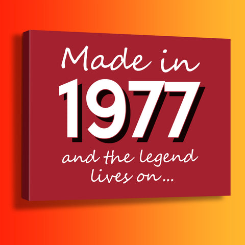 Made In 1977 and The Legend Lives On Canvas Print Brick Red
