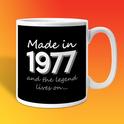 Made In 1977 and The Legend Lives On Black