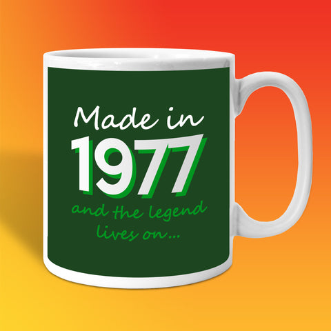 Made In 1977 and The Legend Lives On Bottle Green