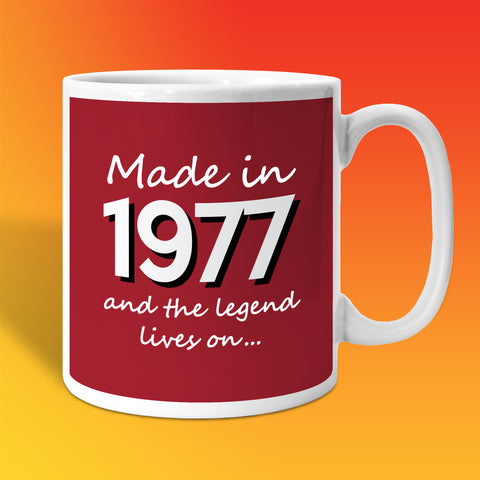 Made In 1977 and The Legend Lives On Brick Red