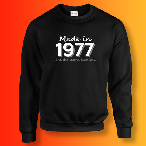 Made In 1977 and The Legend Lives On Sweater Black