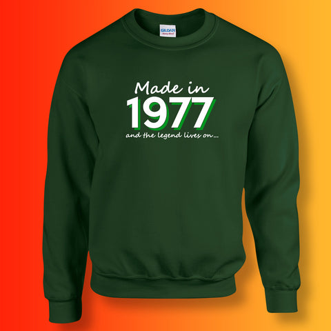 Made In 1977 and The Legend Lives On Sweater Bottle Green
