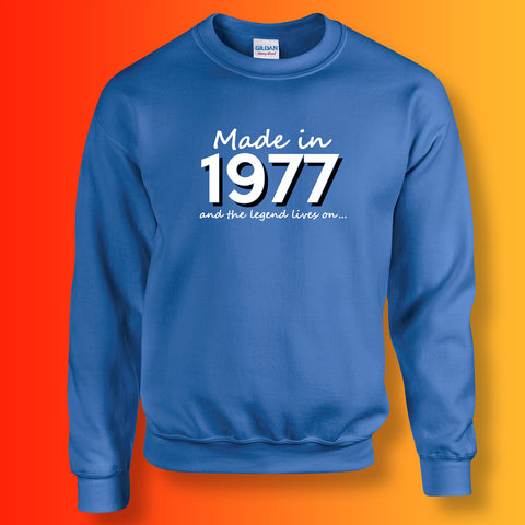Made In 1977 and The Legend Lives On Sweater Royal Blue
